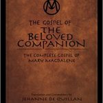 "Workshop: ""The Gospel of the Beloved Companion"" with Jehanne de Quillan"
